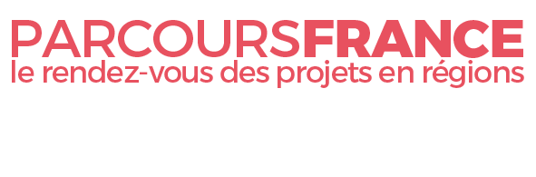 PARCOURS FRANCE, le rendez-vous des projets en régions !